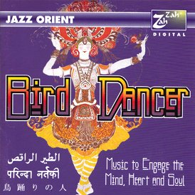 Jazz Orient - Bird Dancer CD